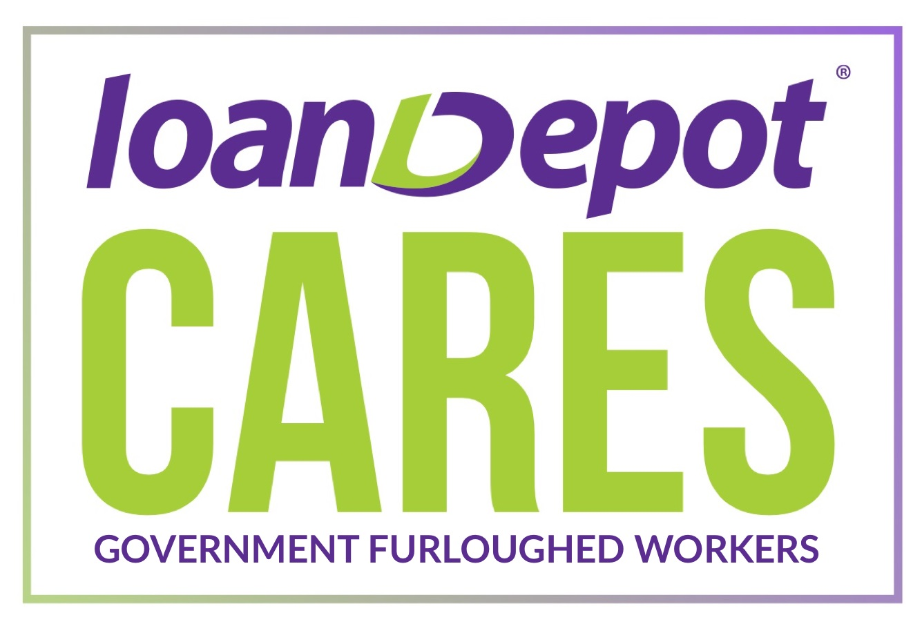 loanDepot Cares Government Furloughed Workers