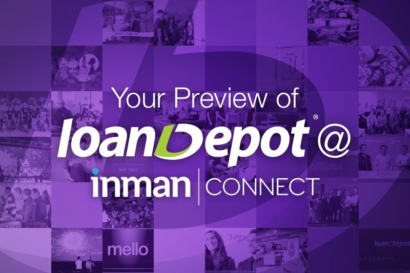 loanDepot at Inman Preview
