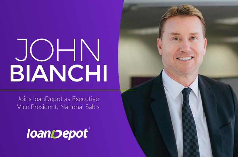 John Bianchi Joins loanDepot