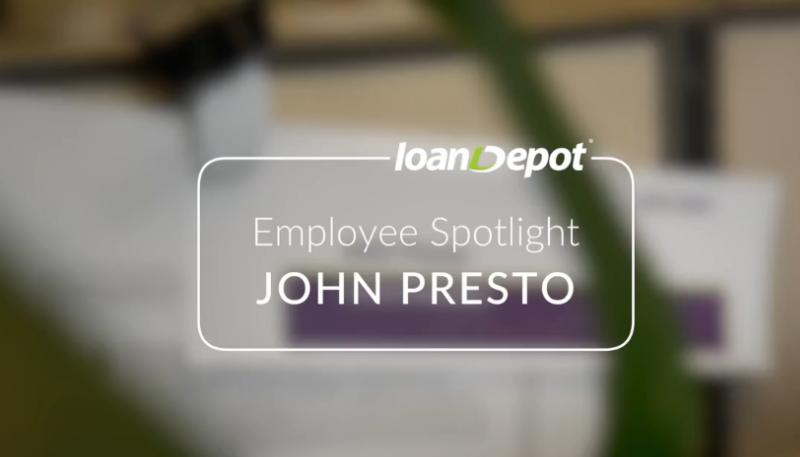 loanDepot-JohnPresto-Employee-Spotlight